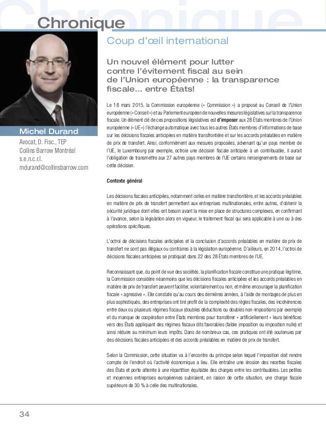 34 ChroniqueUn nouvel élément pour lutter contre l'évitement fiscal au sein de l'Unioneuropéenne: la transparence fiscal...