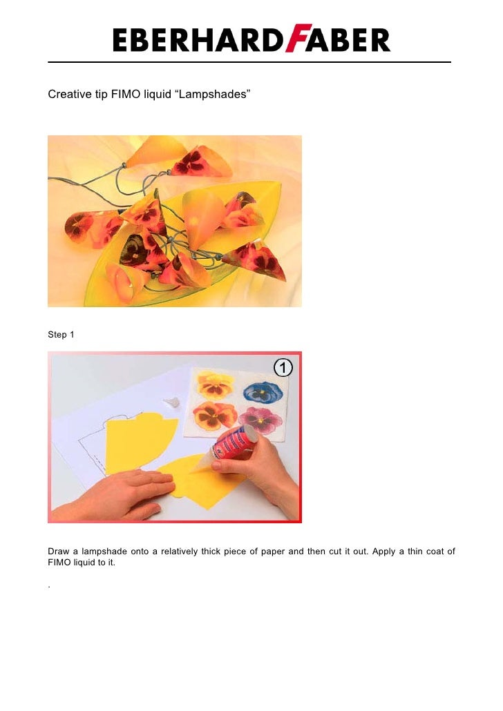 "Creative tip FIMO liquid ""Lampshades""     Step 1     Draw a lampshade onto a relatively thick piece of paper and then cut ..."