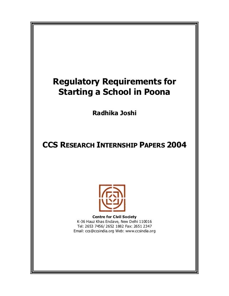 Regulatory Requirements for   Starting a School in Poona                 Radhika JoshiCCS RESEARCH INTERNSHIP PAPERS 2004 ...