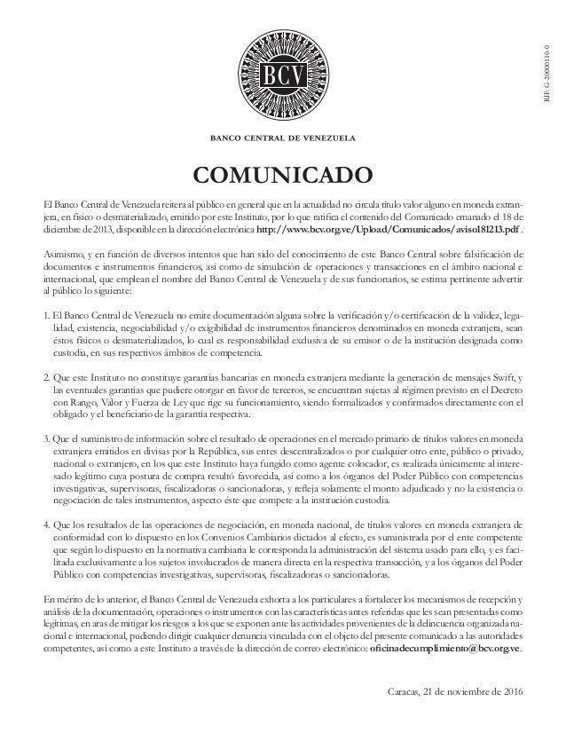 COMUNICADO El Banco Central de Venezuela reitera al público en general que en la actualidad no circula título valor alguno...
