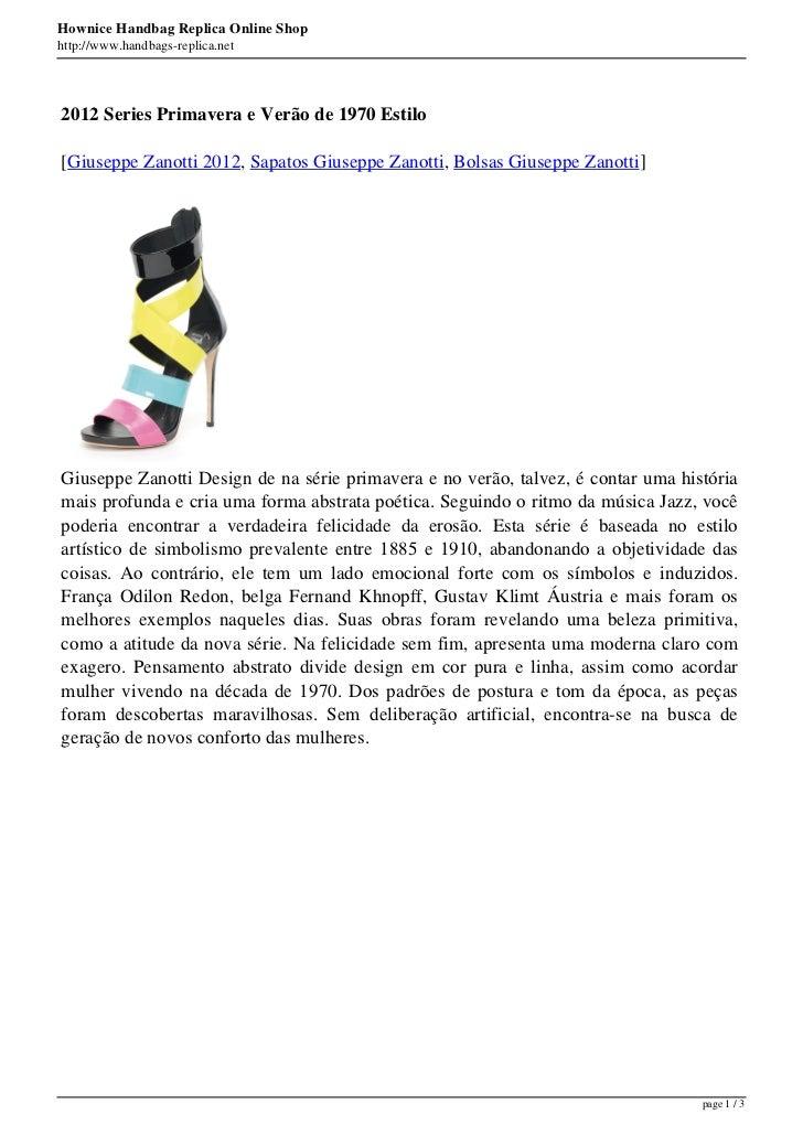 Hownice Handbag Replica Online Shophttp://www.handbags-replica.net2012 Series Primavera e Verão de 1970 Estilo[Giuseppe Za...