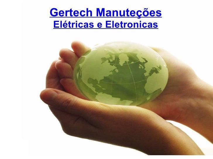 Gertech Manuteções Elétricas e Eletronicas