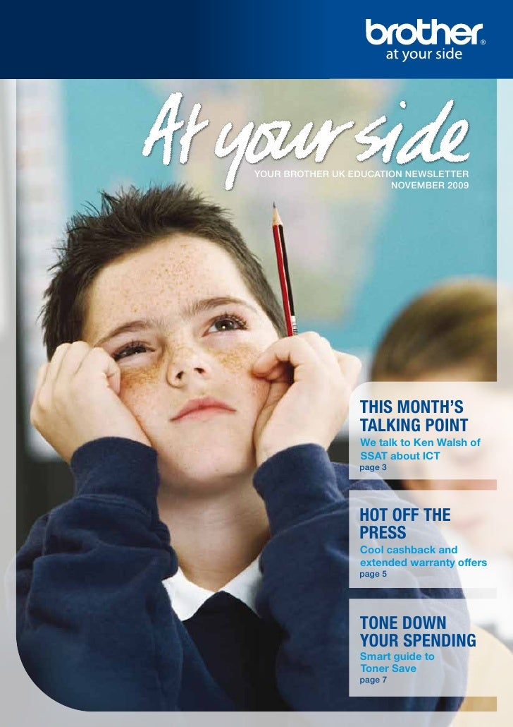 YOUR BROTHER UK EDUCATION NEWSLETTER                        NOVEMBER 2009                      THIS MONTH'S               ...