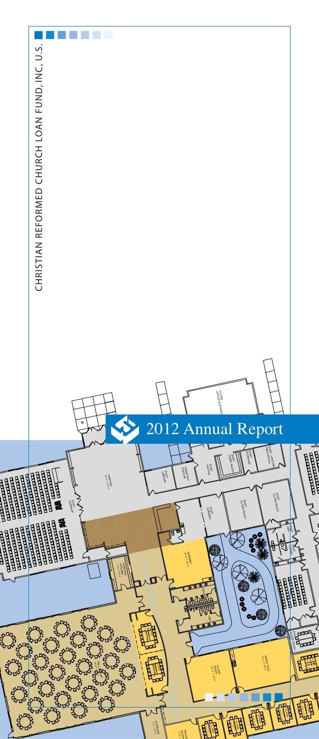 Christian Reformed Church Loan Fund, INC, U.S.2012 Annual Report