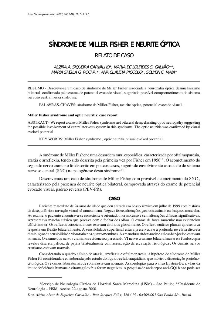 Arq Neuropsiquiatr 2000;58(3-B):1115-1117              SÍNDROME DE MILLER FISHER E NEURITE ÓPTICA                         ...