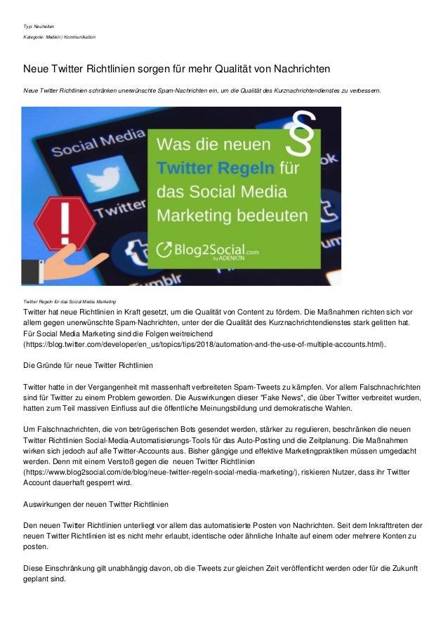 Typ: Neuheiten Kategorie: Medien | Kommunikation Neue Twitter Richtlinien sorgen f�r mehr Qualit�t von Nachrichten Neue Tw...