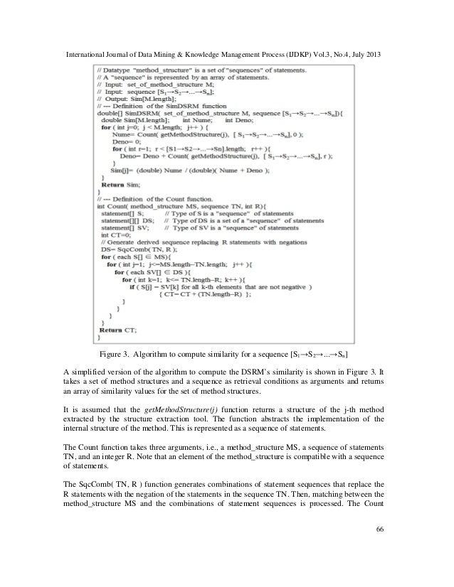 International Journal of Data Mining & Knowledge Management Process (IJDKP) Vol.3, No.4, July 2013 66 Figure 3. Algorithm ...