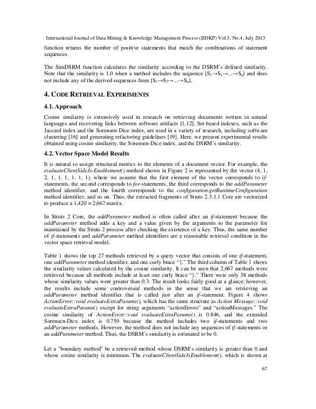 International Journal of Data Mining & Knowledge Management Process (IJDKP) Vol.3, No.4, July 2013 67 function returns the...