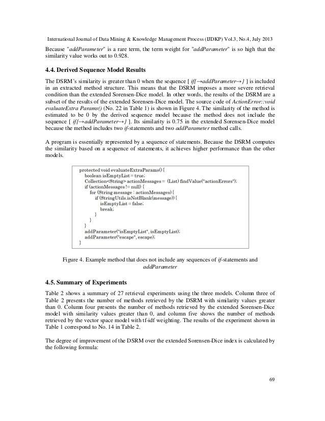"International Journal of Data Mining & Knowledge Management Process (IJDKP) Vol.3, No.4, July 2013 69 Because ""addParamete..."