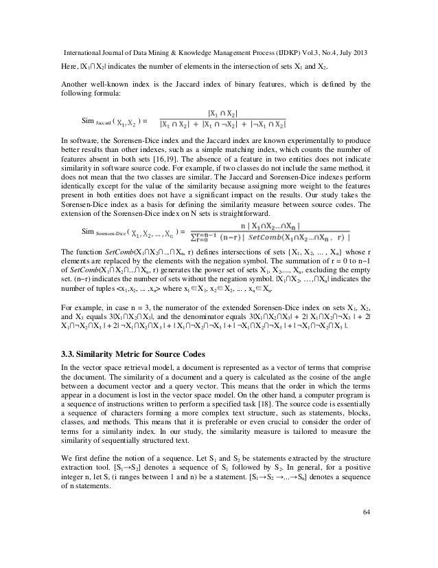 International Journal of Data Mining & Knowledge Management Process (IJDKP) Vol.3, No.4, July 2013 64 Here,  X1∩X2  indica...