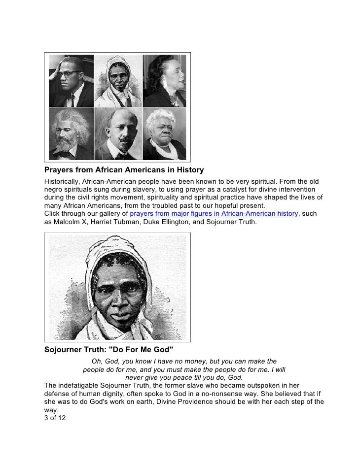 Prayers from African Americans in History Historically, African-American people have been known to be very spiritual. From...
