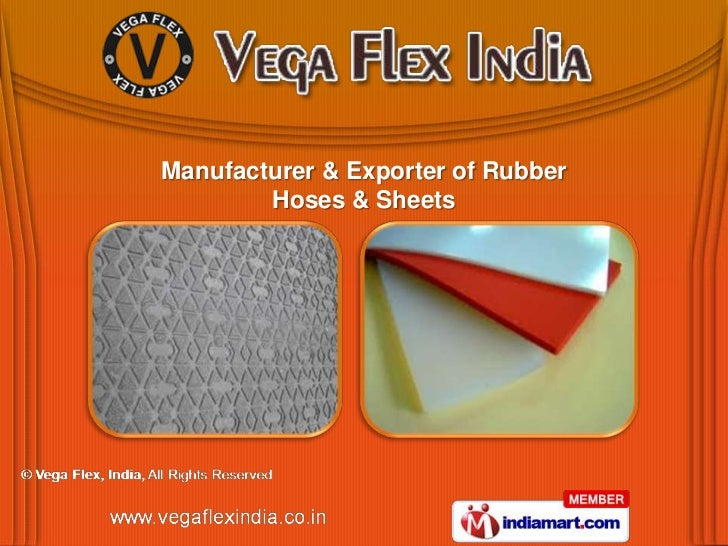 Manufacturer & Exporter of Rubber        Hoses & Sheets