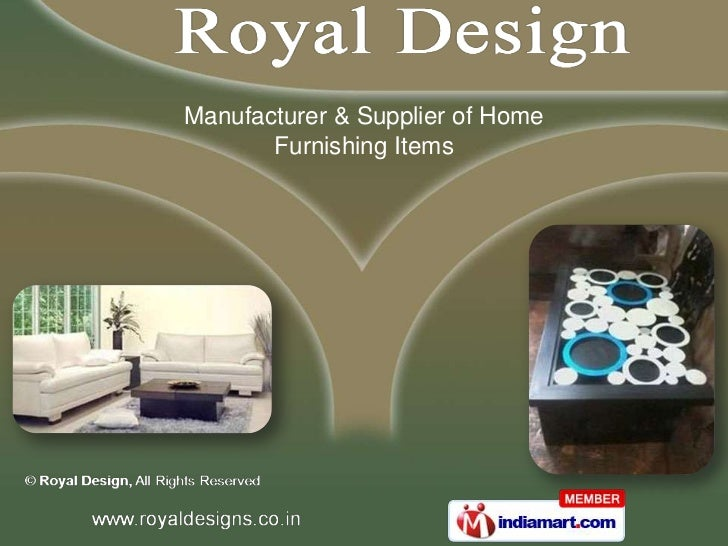 Manufacturer & Supplier of Home       Furnishing Items