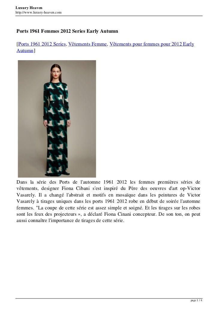 Luxury Heavenhttp://www.luxury-heaven.comPorts 1961 Femmes 2012 Series Early Autumn[Ports 1961 2012 Series, Vêtements Femm...