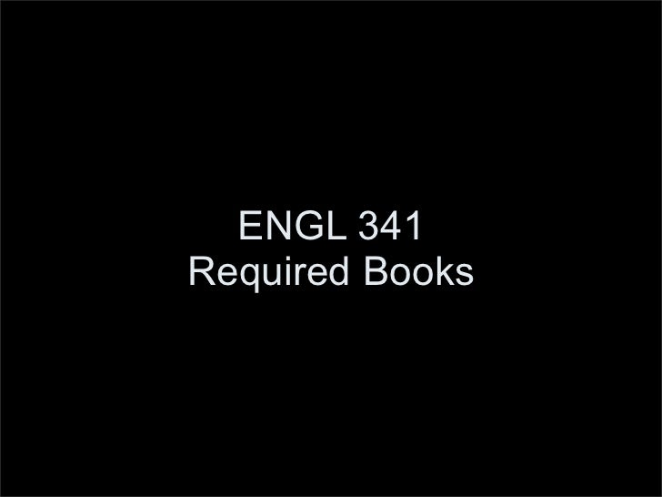 ENGL 341 Required Books