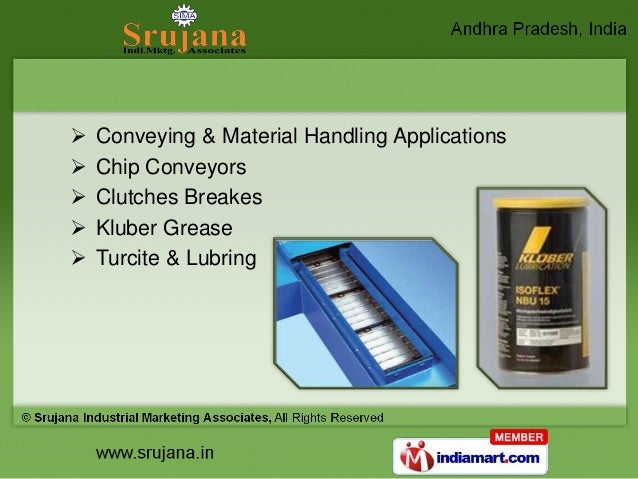    Conveying & Material Handling Applications   Chip Conveyors   Clutches Breakes   Kluber Grease   Turcite & Lubring