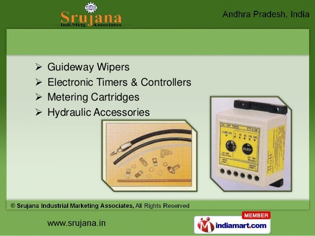    Guideway Wipers   Electronic Timers & Controllers   Metering Cartridges   Hydraulic Accessories