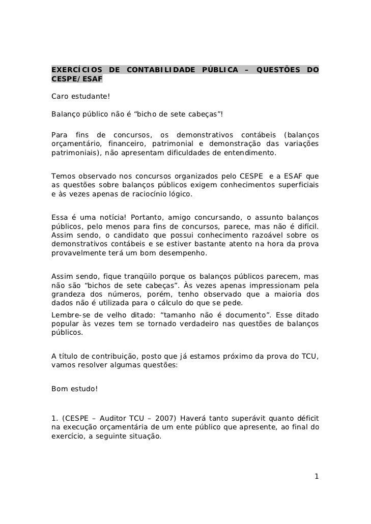 """EXERCÍCIOS DE CONTABILIDADE PÚBLICA – QUESTÕES DOCESPE/ESAFCaro estudante!Balanço público não é """"bicho de sete cabeças""""!Pa..."""