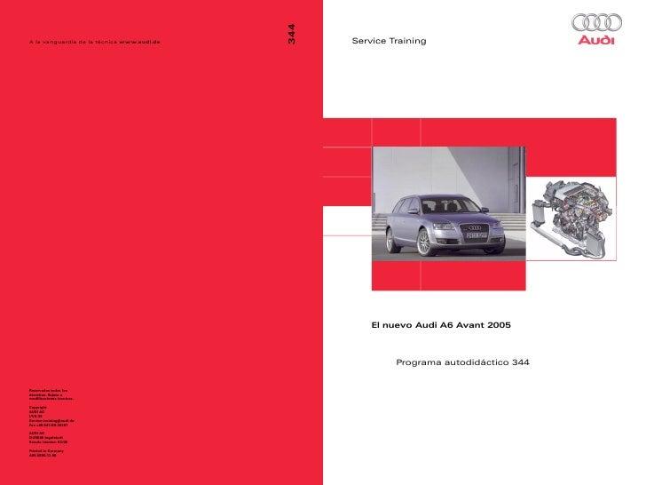 Service Training    El nuevo Audi A6 Avant 2005         Programa autodidáctico 344