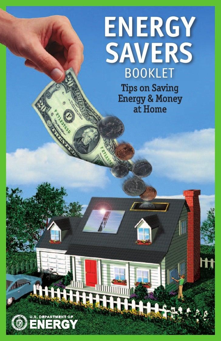 ENERGYSAVERS BOOKLET Tips on SavingEnergy & Money    at Home