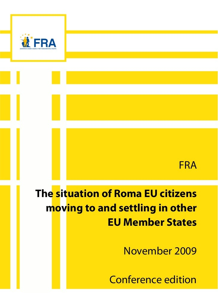 FRAThe situation of Roma EU citizens  moving to and settling in other               EU Member States                  Nove...