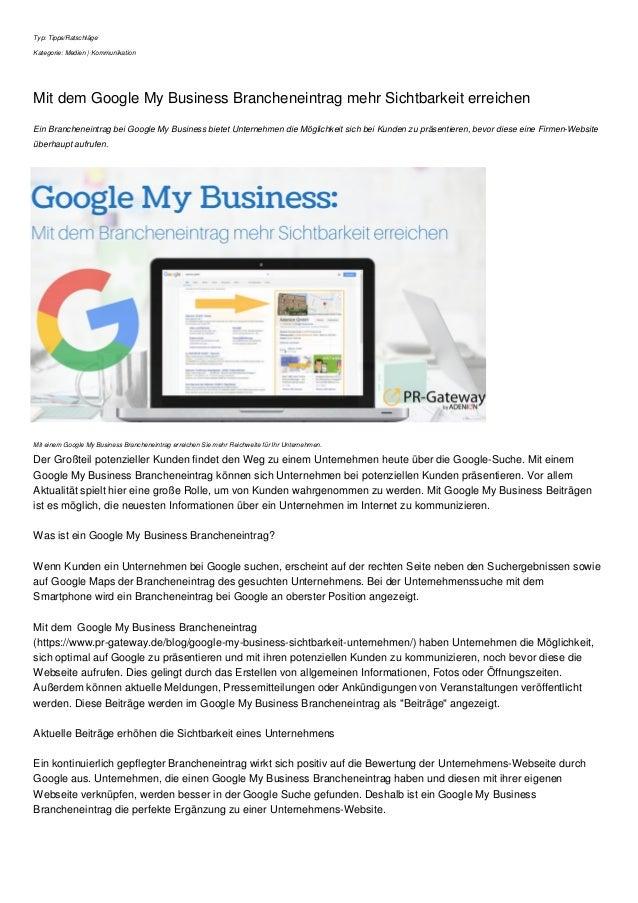Typ: Tipps/Ratschl�ge Kategorie: Medien | Kommunikation Mit dem Google My Business Brancheneintrag mehr Sichtbarkeit errei...