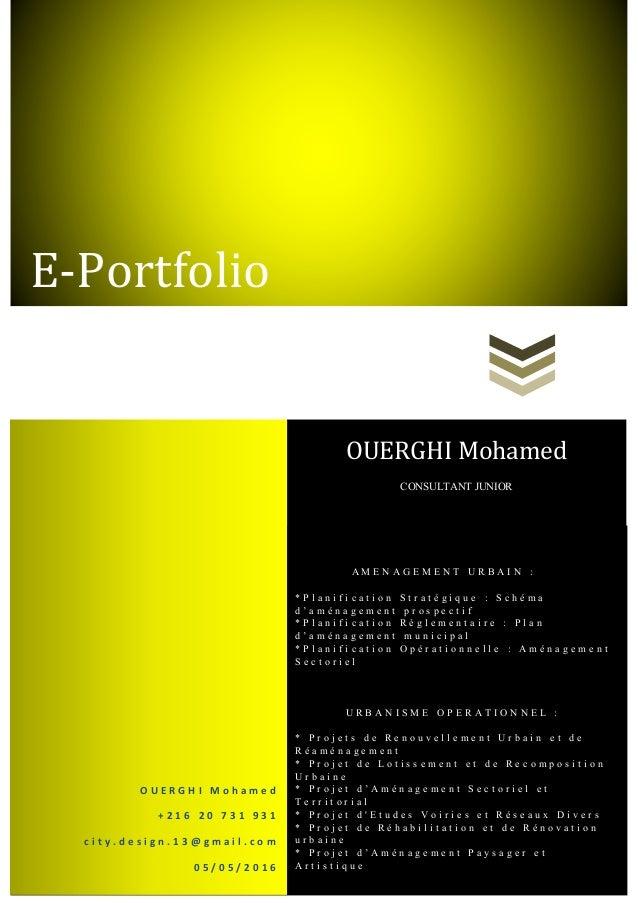 E-Portfolio OUERGHI Mohamed CONSULTANT JUNIOR A M E N A G E M E N T U R B A I N : * P l a n i f i c a t i o n S t r a t é ...