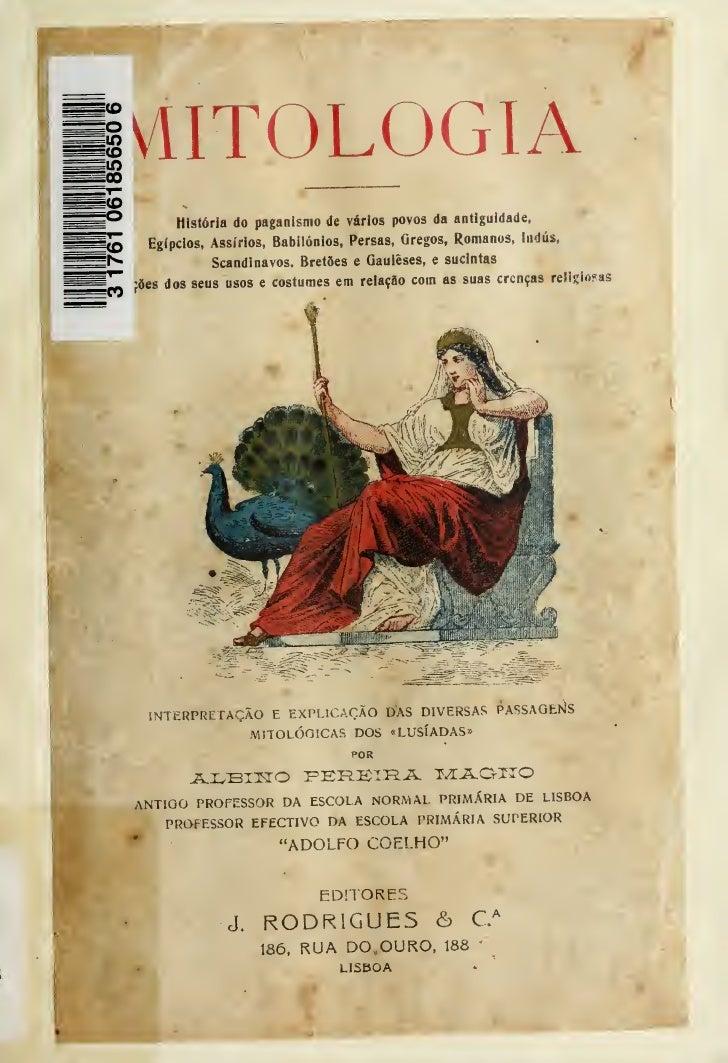 MITOLOGIA     Q         História do paganismo de vários povos da antiguidade,^^^N.     ^                                  ...
