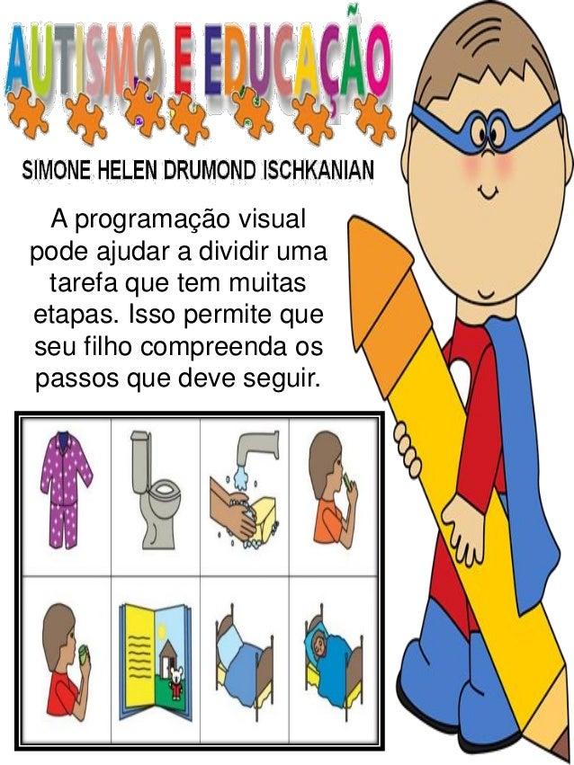 A programação visual pode ajudar a dividir uma tarefa que tem muitas etapas. Isso permite que seu filho compreenda os pass...