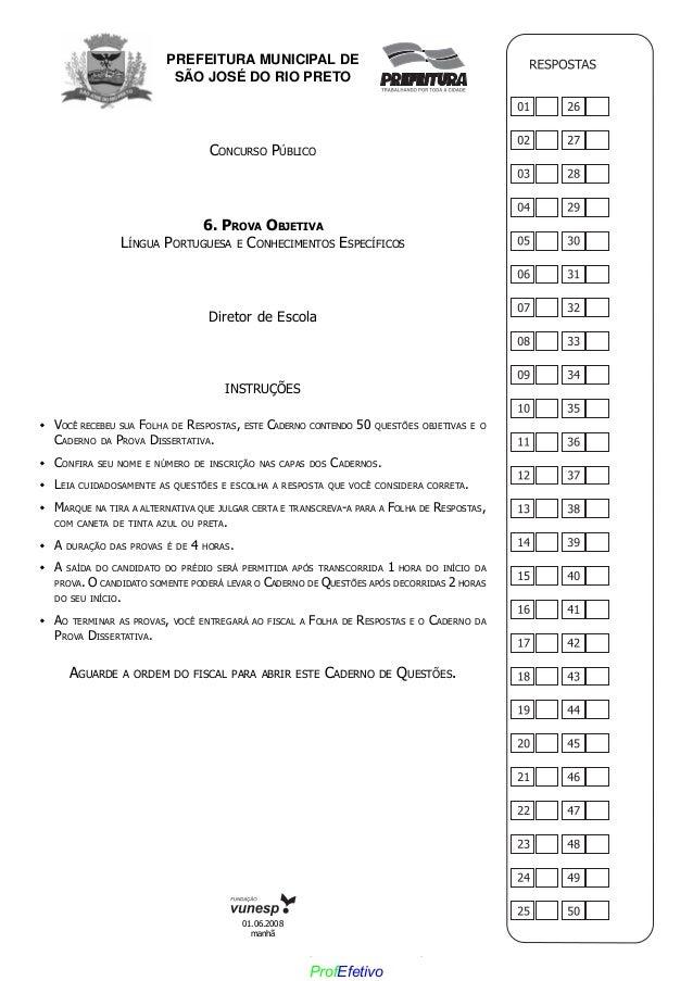 PREFEITURA MUNICIPAL DE SÃO JOSÉ DO RIO PRETO CONCURSO PÚBLICO 6. PROVA OBJETIVA LÍNGUA PORTUGUESA E CONHECIMENTOS ESPECÍF...