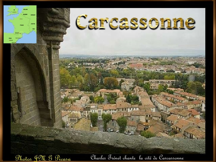 Photos JM G Picasa  Charles Trénet chante  la cité de Carcassonne