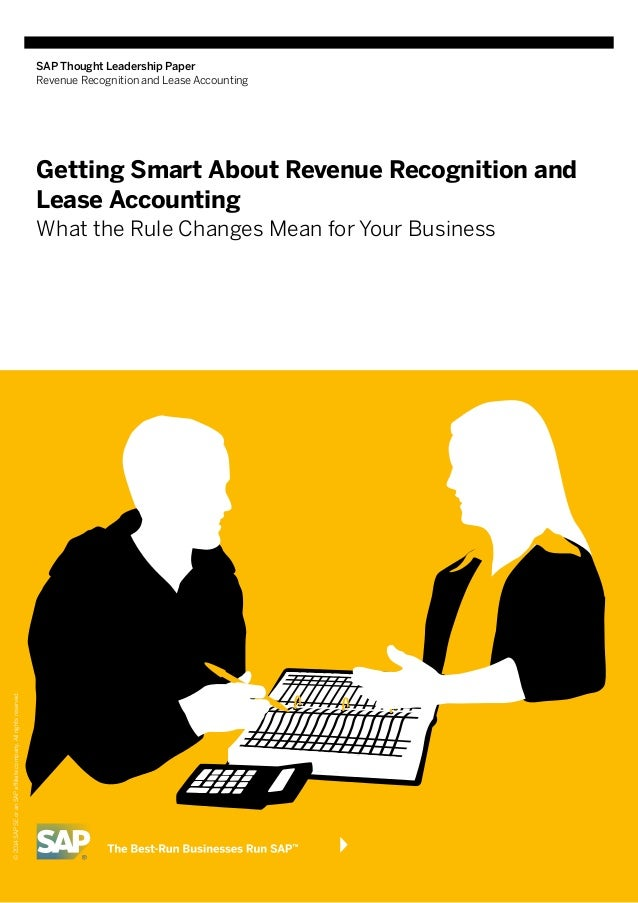 SAP Thought Leadership Paper Revenue Recognition and Lease Accounting Getting Smart About Revenue Recognition and Lease Ac...
