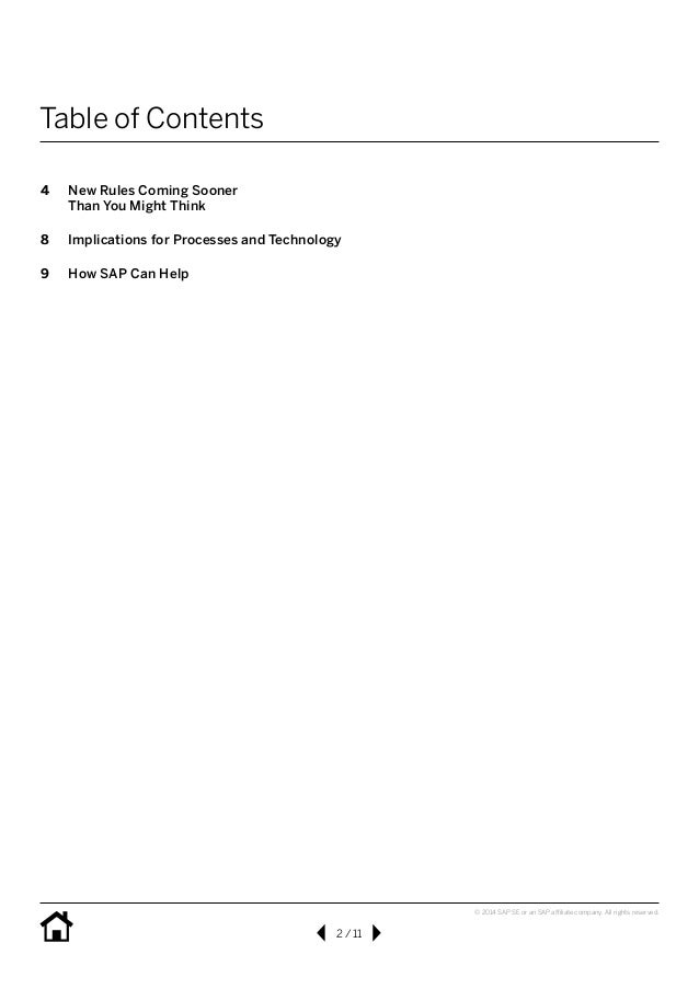 2/11 © 2014 SAP SE or an SAP affiliate company. All rights reserved. Table of Contents 4 New Rules Coming Sooner Than Y...