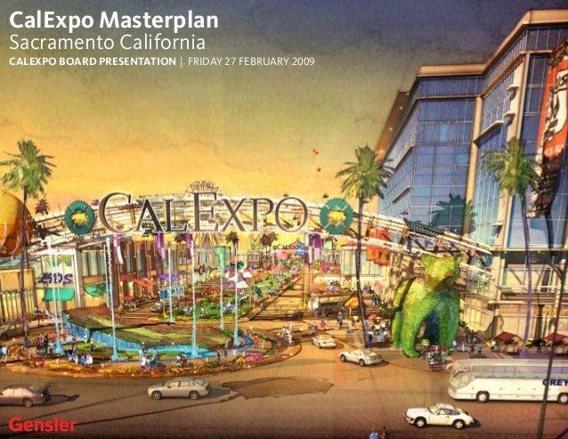 CalExpo Masterplan Sacramento California CALEXPO BOARD PRESENTATION | FRIDAY 27 FEBRUARY 2009