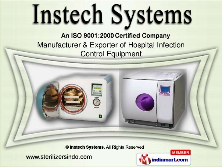 Manufacturer & Exporter of Hospital Infection            Control Equipment