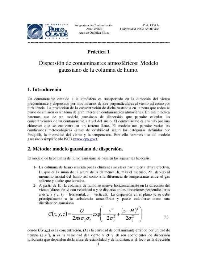 Asignatura de Contaminación Atmosférica Área de Química Física 4º de CCAA Universidad Pablo de Olavide -------------------...