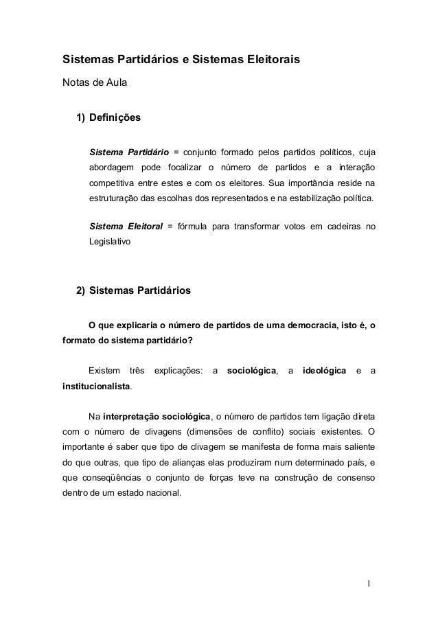 Sistemas Partidários e Sistemas Eleitorais  Notas de Aula  1) Definições  Sistema Partidário = conjunto formado pelos part...