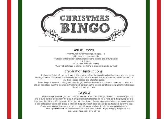 "You will need: a Printout of ""Christmas Bingo,"" pages 1–5 a Markers or colored pencils a Clear contact paper (optional for..."