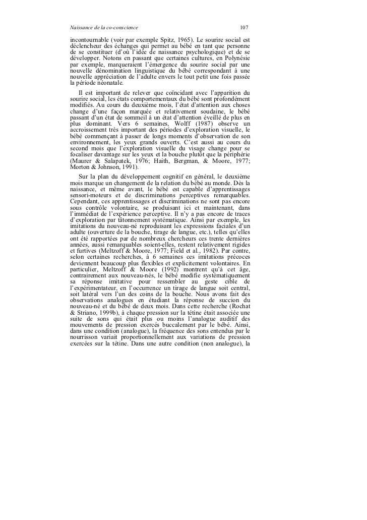 Naissance de la co-conscience                                      107incontournable (voir par exemple Spitz, 1965). Le so...