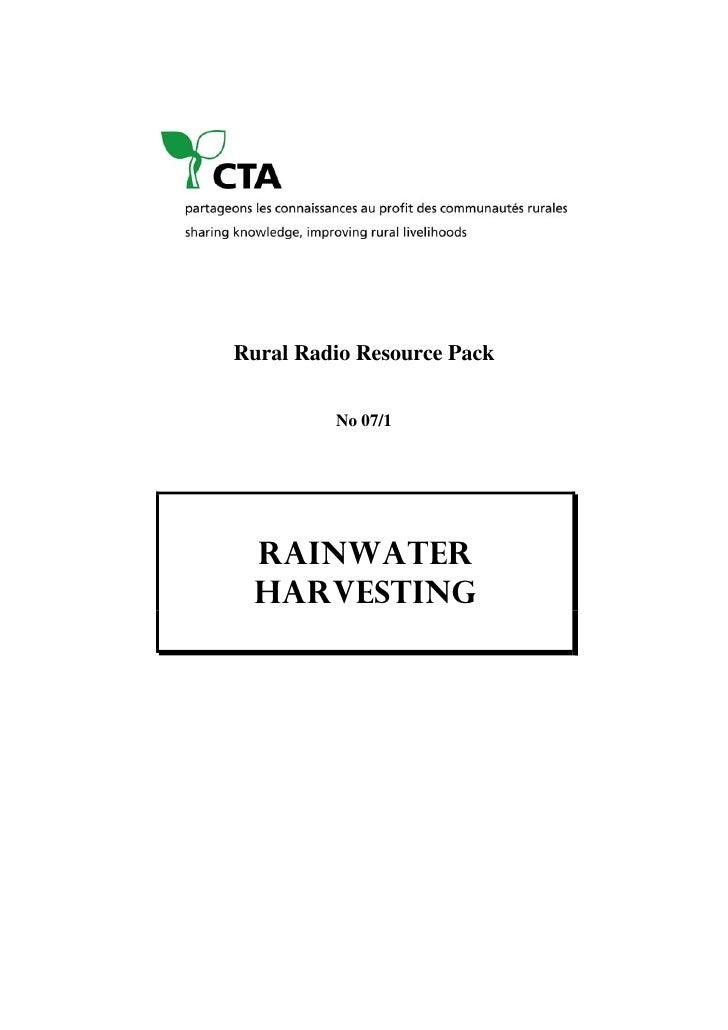 Rural Radio Resource Pack         No 07/1  RAINWATER  HARVESTING