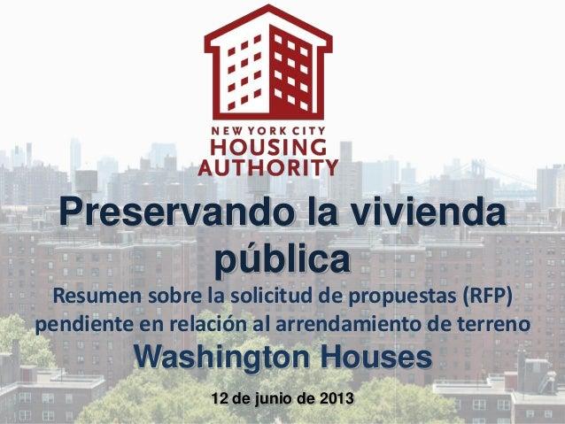 Preservando la viviendapúblicaResumen sobre la solicitud de propuestas (RFP)pendiente en relación al arrendamiento de terr...