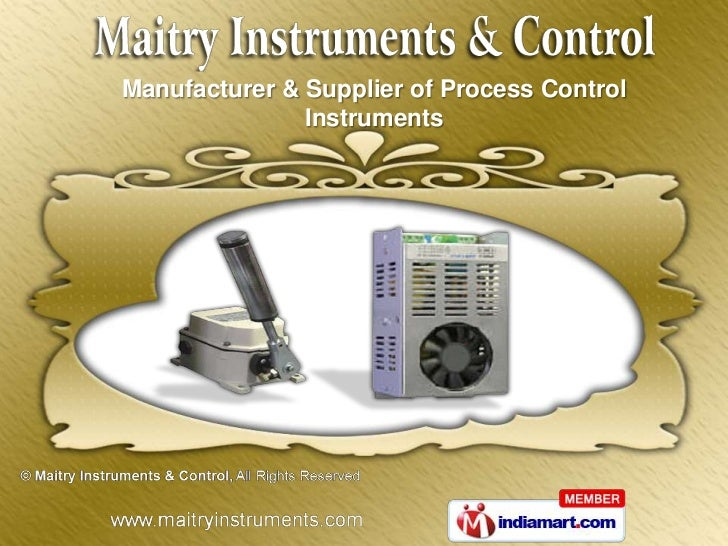 Manufacturer & Supplier of Process Control               Instruments