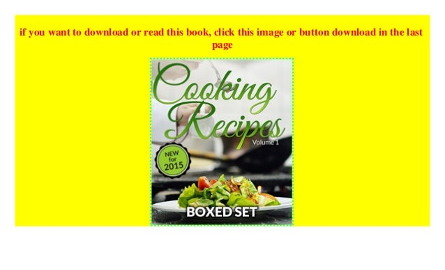 Cooking Recipes Volume 1 - Superfoods, Raw Food Diet and Detox Diet:…