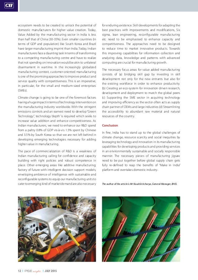 12   PSE insights   JULY 2015 ecosystem needs to be created to unlock the potential of domestic manufacturers for higher v...