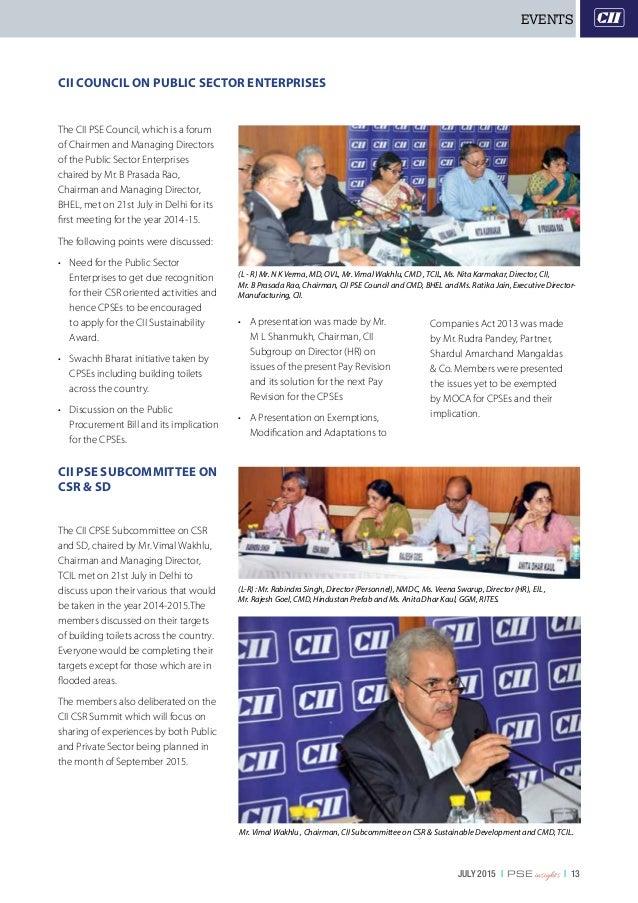 JULY 2015   PSE insights   13 (L - R) Mr. N K Verma, MD, OVL, Mr. Vimal Wakhlu, CMD , TCIL, Ms. Nita Karmakar, Director, C...