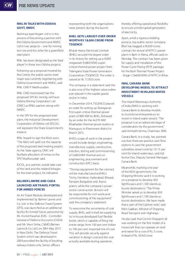24   PSE insights   JULY 2015 RINL IN TALKS WITH ODISHA GOVT, NMDC Rashtriya Ispat Nigam Ltd is in the process of becoming...