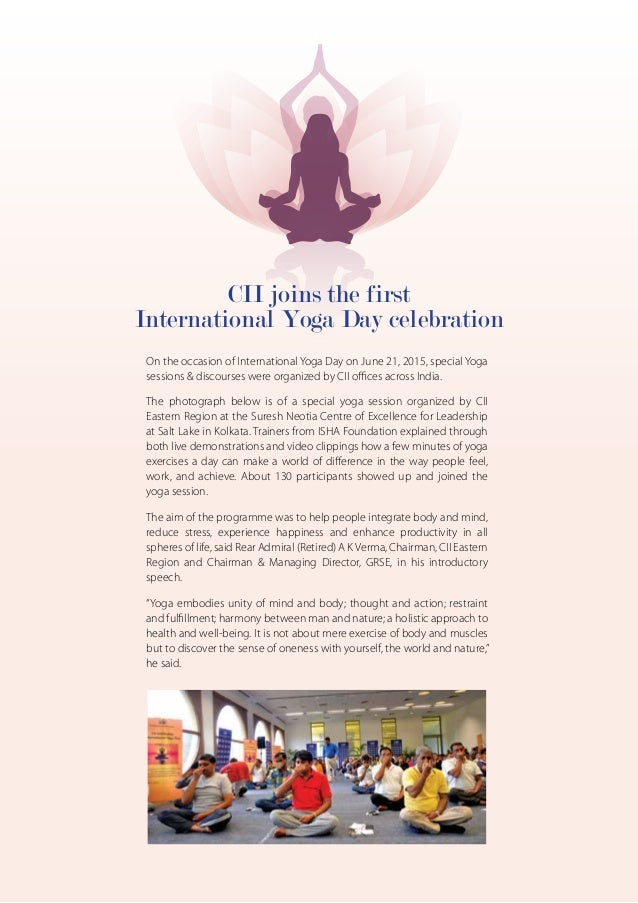 On the occasion of International Yoga Day on June 21, 2015, special Yoga sessions & discourses were organized by CII offic...