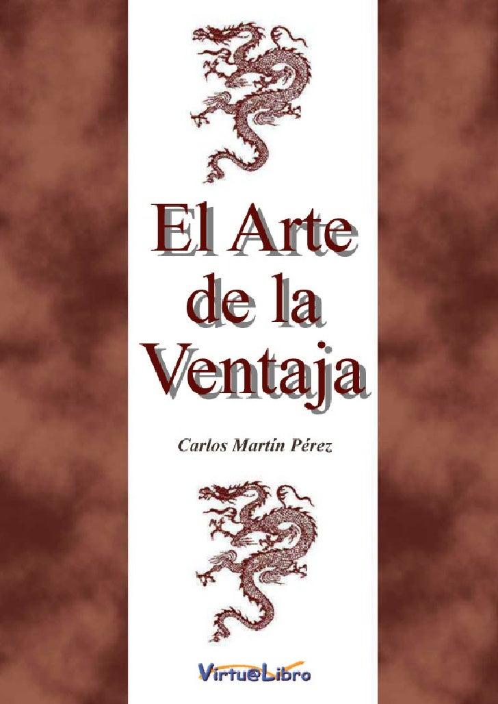 El Arte de la                   Ventaja                           Carlos Martín Pérez                                     ...