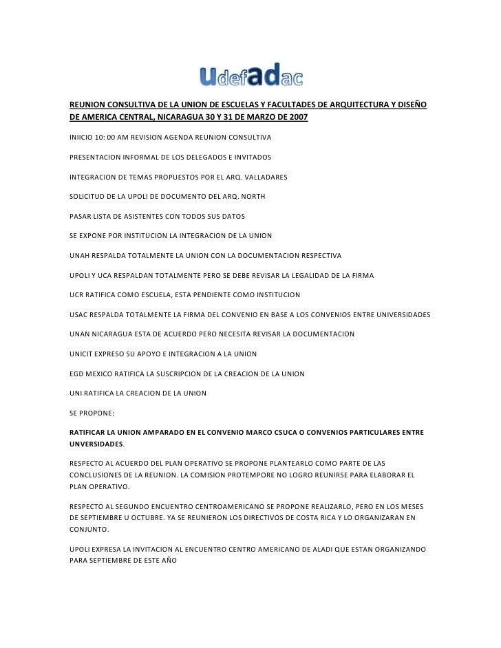 REUNION CONSULTIVA DE LA UNION DE ESCUELAS Y FACULTADES DE ARQUITECTURA Y DISEÑO DE AMERICA CENTRAL, NICARAGUA 30 Y 31 DE ...