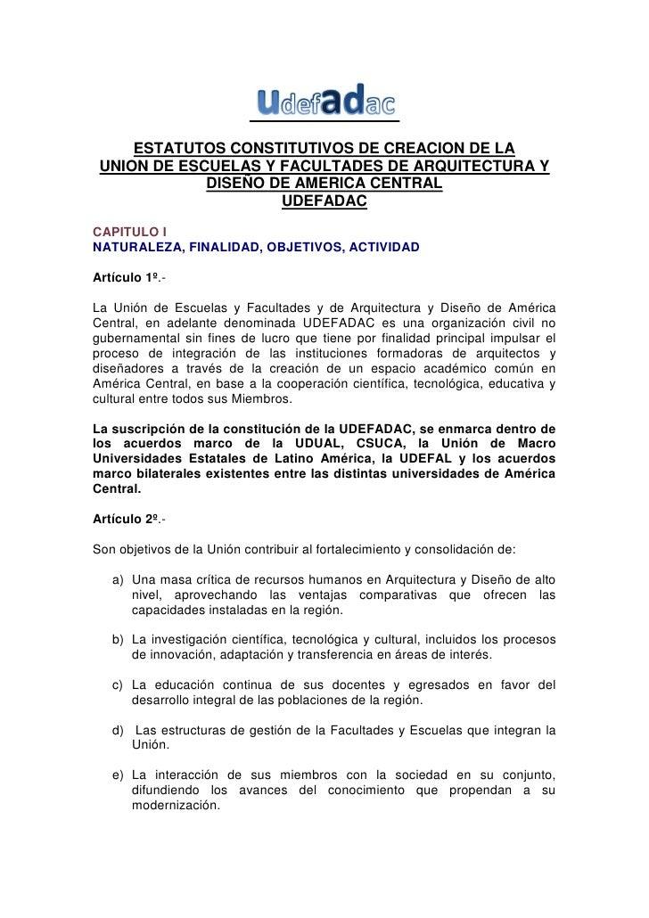 ESTATUTOS CONSTITUTIVOS DE CREACION DE LA  UNION DE ESCUELAS Y FACULTADES DE ARQUITECTURA Y              DISEÑO DE AMERICA...